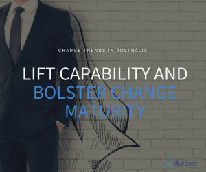 Photo of man in suit with words | Lift capability and bolster change maturity|